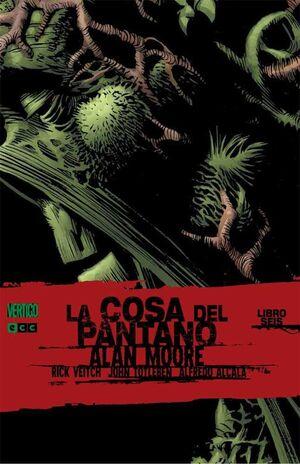 LA COSA DEL PANTANO DE ALAN MOORE #06 (ECC)