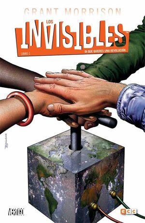 LOS INVISIBLES #01. DI QUE QUIERES UNA REVOLUCION (ECC)