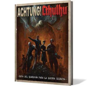ACHTUNG! CTHULHU - GUIA DEL GUARDIAN PARA LA GUERRA SECRETA