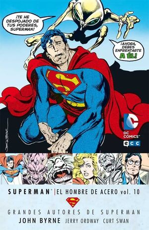 GRANDES AUTORES DE SUPERMAN: JOHN BYRNE - SUPERMAN: EL HOMBRE DE ACERO #10