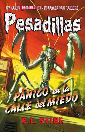 PESADILLAS 09: PANICO EN LA CALLE DEL MIEDO