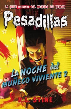 PESADILLAS 10: LA NOCHE DEL MUÑECO VIVIENTE 2