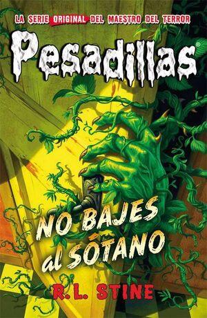 PESADILLAS 12: NO BAJES AL SOTANO