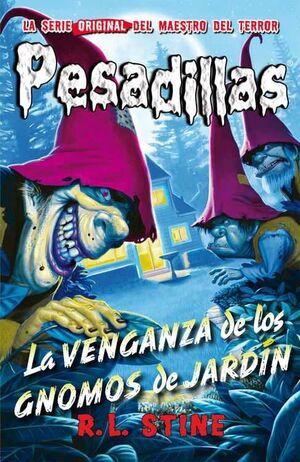 PESADILLAS 14: LA VENGANZA DE LOS GNOMOS DE JARDIN