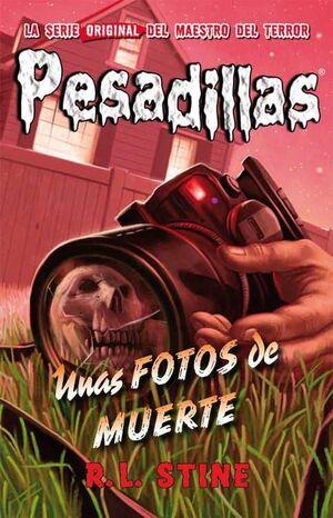 PESADILLAS 16: UNAS FOTOS DE MUERTE