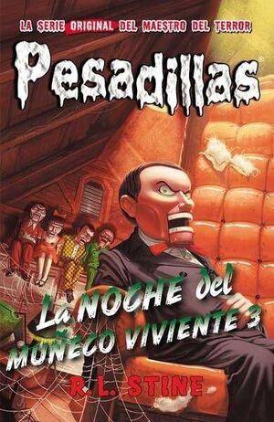 PESADILLAS 20: LA NOCHE DEL MUÑECO VIVIENTE 3