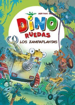 DINO RUEDAS #03. LOS ZAMPAPLANTAS