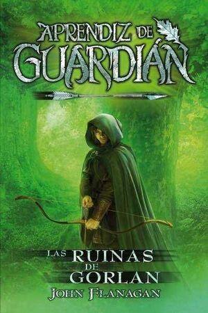 APRENDIZ DE GUARDIAN #01. LAS RUINAS DE GORLAN