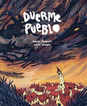 DUERME PUEBLO
