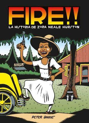 FIRE!! LA HISTORIA DE ZORA NEALE HURSTON