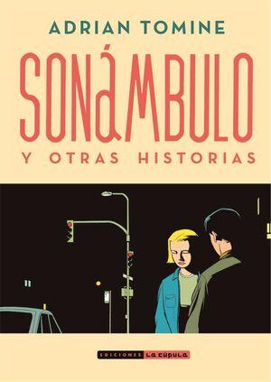 SONAMBULO Y OTRAS HISTORIAS (NUEVA EDICION)