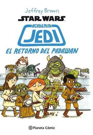 STAR WARS ACADEMIA JEDI #02. EL RETORNO DEL PADAWAN