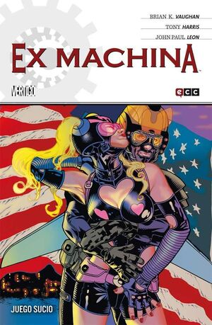 EX MACHINA #08. JUEGO SUCIO (ECC)