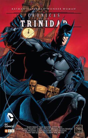 BATMAN / SUPERMAN / WONDER WOMAN: CRONICAS DE LA TRINIDAD VOL.1