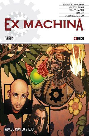 EX MACHINA #09. ABAJO CON LO VIEJO (ECC)
