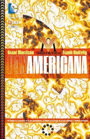 EL MULTIVERSO #004: PAX AMERICANA