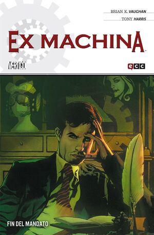 EX MACHINA #10. FIN DEL MANDATO (ECC)