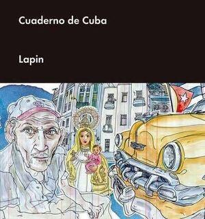 LA CUBA DE LAPIN: CUADERNO DE CUBA