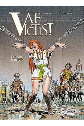 VAE VICTIS! #05. CURSUM PERFICIO