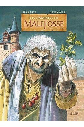 LOS CAMINOS DE MALEFOSSE #02 LA HIERBA DEL OLVIDO