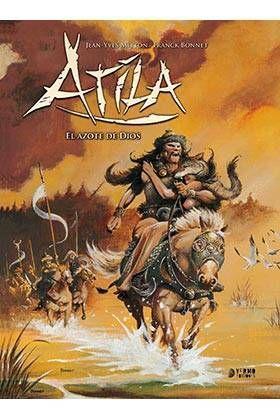 ATILA INTEGRAL #02. EL AZOTE DE DIOS