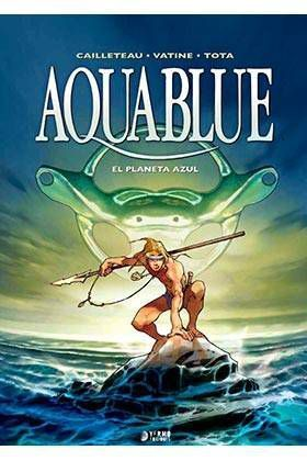 AQUABLUE #01. EL PLANETA AZUL
