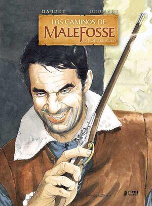 LOS CAMINOS DE MALEFOSSE #03 LA PARTE DEL DIABLO