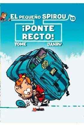EL PEQUEÑO SPIROU #15. PONTE RECTO!