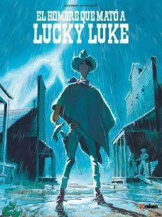 LUCKY LUKE: EL HOMBRE QUE MATO A LUCKY LUKE
