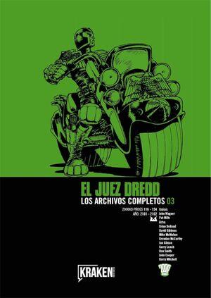 JUEZ DREDD: LOS ARCHIVOS COMPLETOS #003 (INTEGRAL)