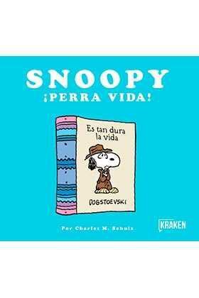 SNOOPY. PERRA VIDA!