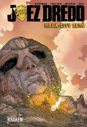 JUEZ DREDD: MEGA-CITY ZERO #01