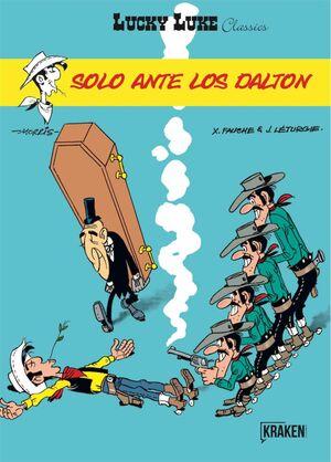 LUCKY LUKE CLASSICS #09. SOLO ANTE LOS DALTON