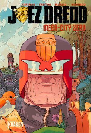 JUEZ DREDD: MEGA-CITY ZERO #02