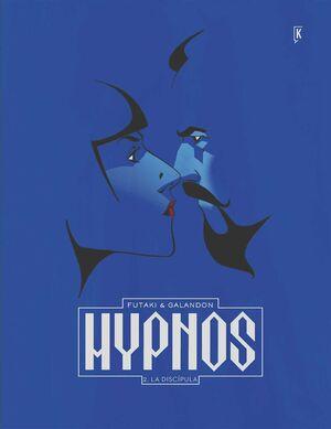 HYPNOS #02. LA DISCIPULA