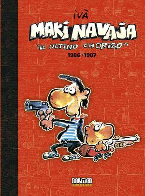 MAKINAVAJA VOL. 01: EL ULTIMO CHORIZO 1986-1987