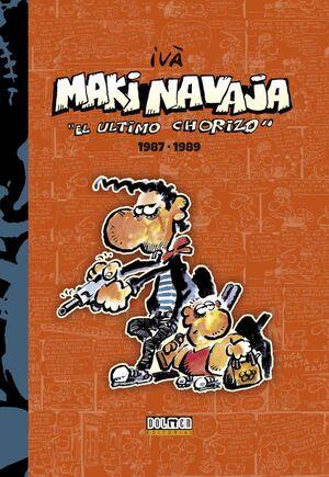 MAKINAVAJA VOL. 02: EL ULTIMO CHORIZO 1987-1989