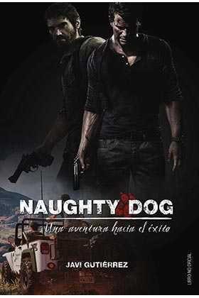 NAUGHTY DOG: UNA AVENTURA HACIA EL EXITO