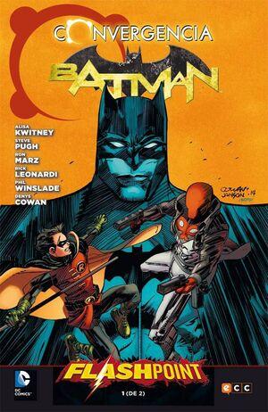 BATMAN CONVERGENCIA #01 FLASHPOINT