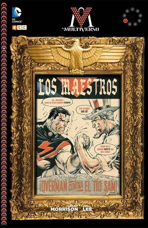 EL MULTIVERSO #007: LOS MAESTROS