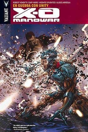 X-O MANOWAR #05. EN GUERRA CON UNITY