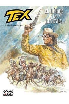 TEX: EL HEROE Y LA LEYENDA