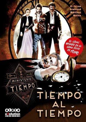 EL MINISTERIO DEL TIEMPO #01: TIEMPO AL TIEMPO