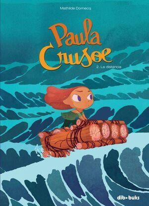PAULA CRUSOE #02: LA DISTANCIA