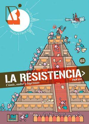 LA RESISTENCIA #03