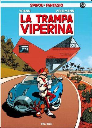 SPIROU Y FANTASIO #53 LA TRAMPA VIPERINA