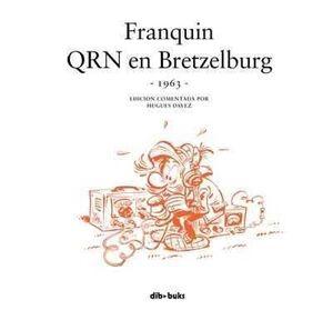 SPIROU FRANQUIN: QRN EN BRETZELBURG (1963)