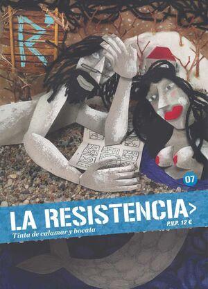 LA RESISTENCIA #07