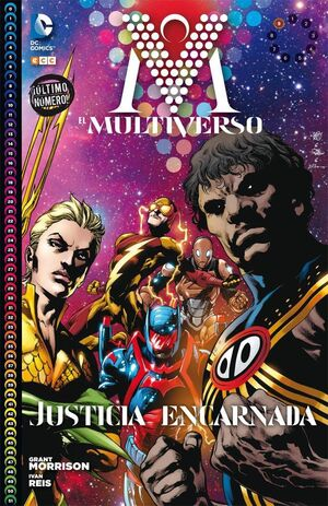 EL MULTIVERSO #009: JUSTICIA ENCARNADA