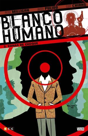 BLANCO HUMANO #02: ZONAS DE CHOQUE (ECC)